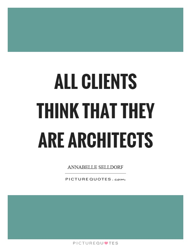 Architects quotes architects sayings architects for How do architects think