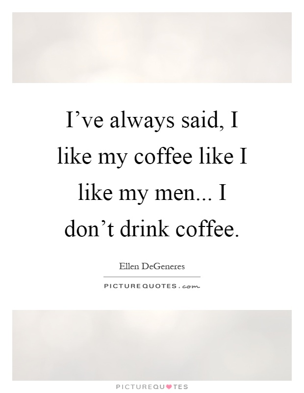 Drink Coffee Quotes Sayings Drink Coffee Picture Quotes Page 3