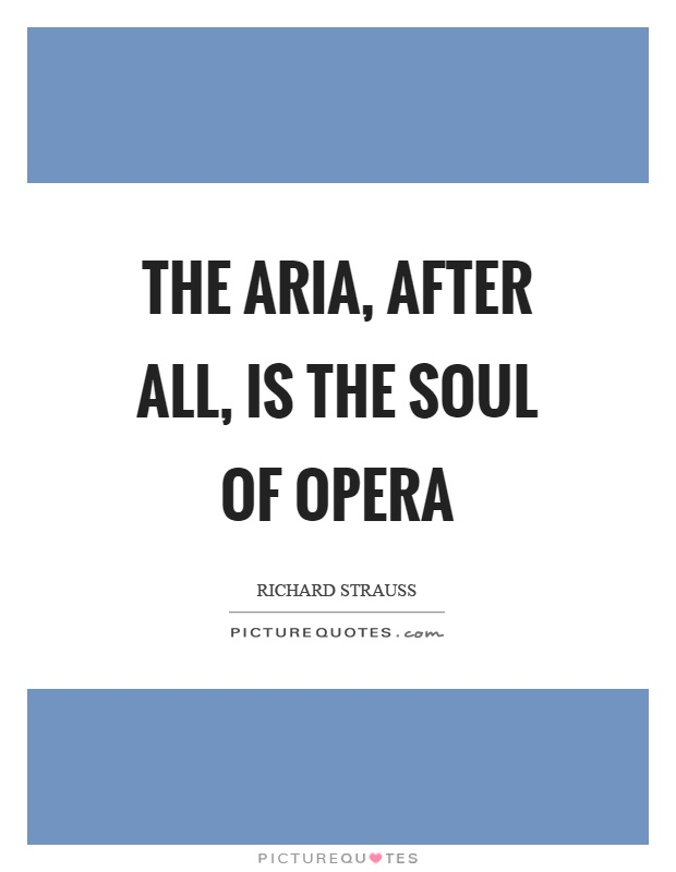 Opera Quotes Interesting Opera Quotes  Opera Sayings  Opera Picture Quotes