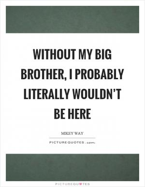 i love my big brother quotes - photo #25