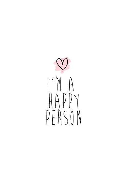 I'm a happy person Picture Quote #1