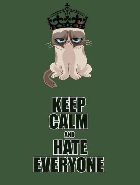 Keep calm and hate everyone Picture Quote #1