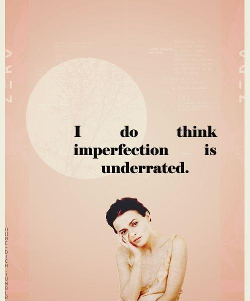 I do think imperfection is underrated Picture Quote #1