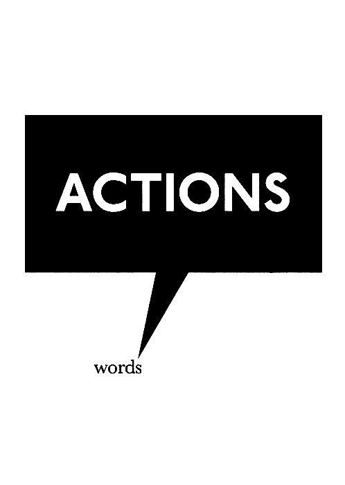 Actions. Words Picture Quote #1
