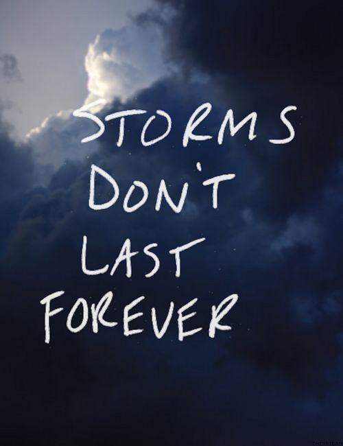 Storms don't last forever Picture Quote #1