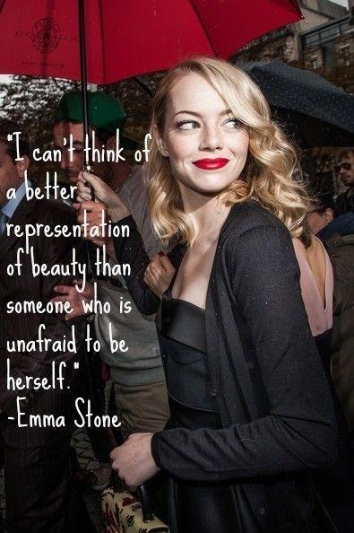 I can't think of a better representation of beauty than someone who is unafraid to be herself Picture Quote #1