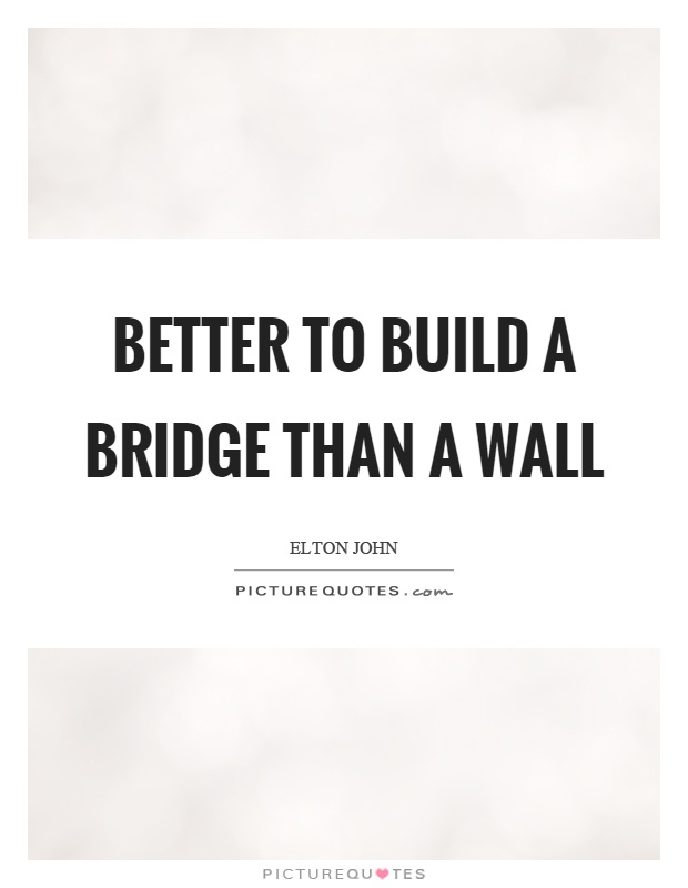 Bridge Quotes | Bridge Sayings | Bridge Picture Quotes
