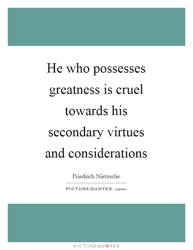 Possesses Own Virtues 16