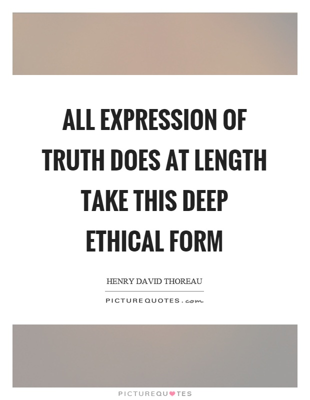 Deep Truth Quotes: Ethical Picture Quotes