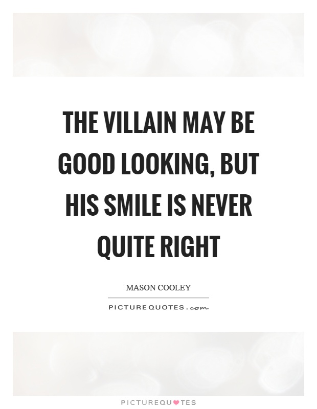 one may smile and smile and be a villain essay The character of hamlet, though not the most finished, is certainly one of the most  splendid efforts of  that man may smile, and smile and be a villain this is an.