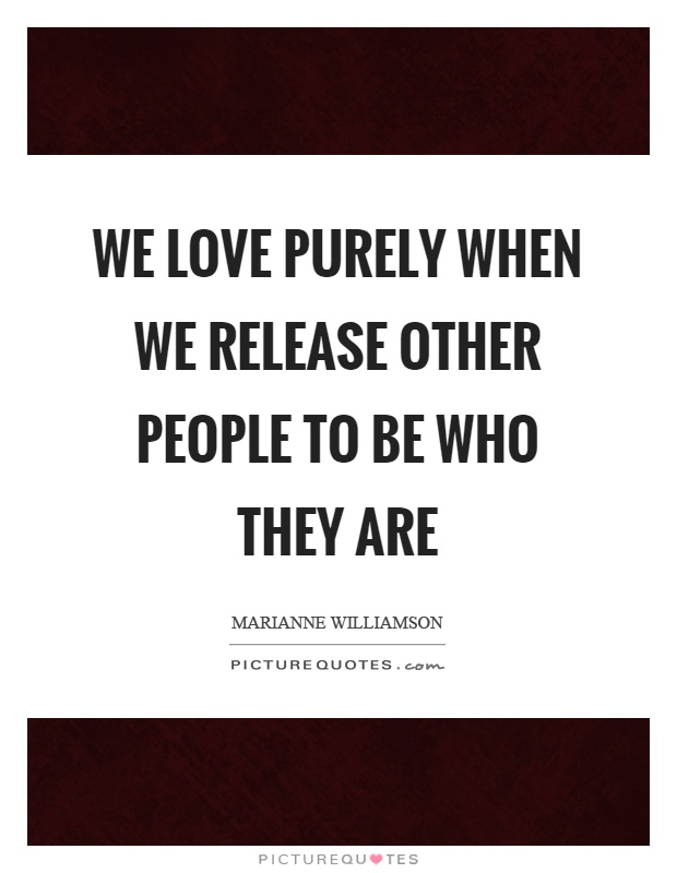 Marianne Williamson Love Quotes Enchanting Marianne Williamson Quotes & Sayings 721 Quotations  Page 2