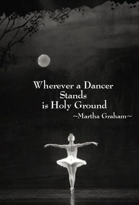 Wherever a dancer stands is holy ground Picture Quote #1