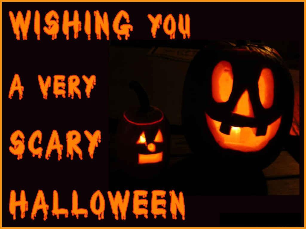 Wishing you a very scary Halloween Picture Quote #1