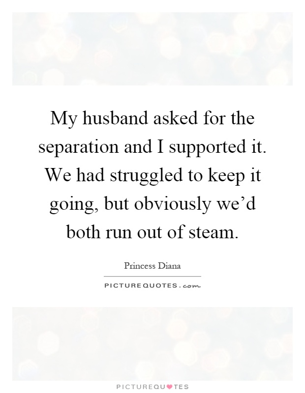 Separation from husband how do i do it