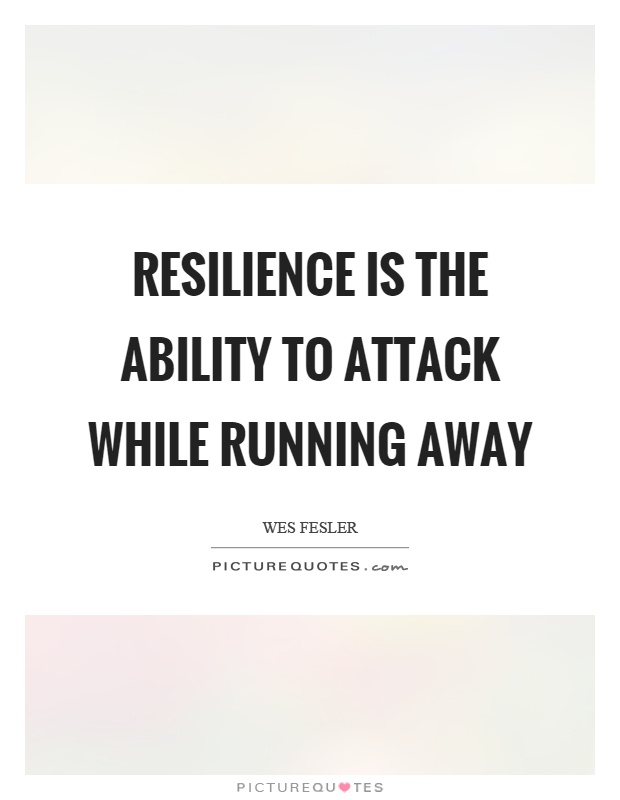 Resilience Quotes Gorgeous Resilience Quotes  Resilience Sayings  Resilience Picture Quotes