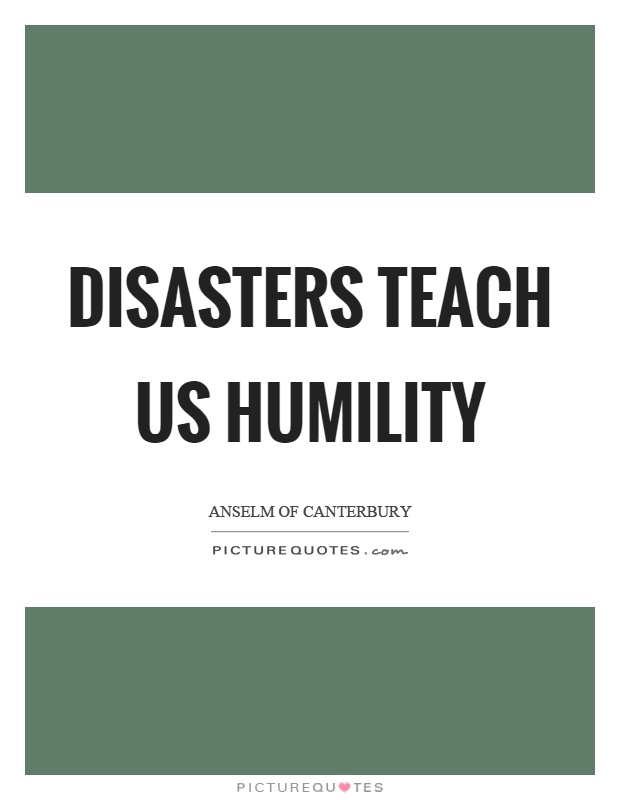 Disasters Quotes Disasters Sayings Disasters Picture Quotes