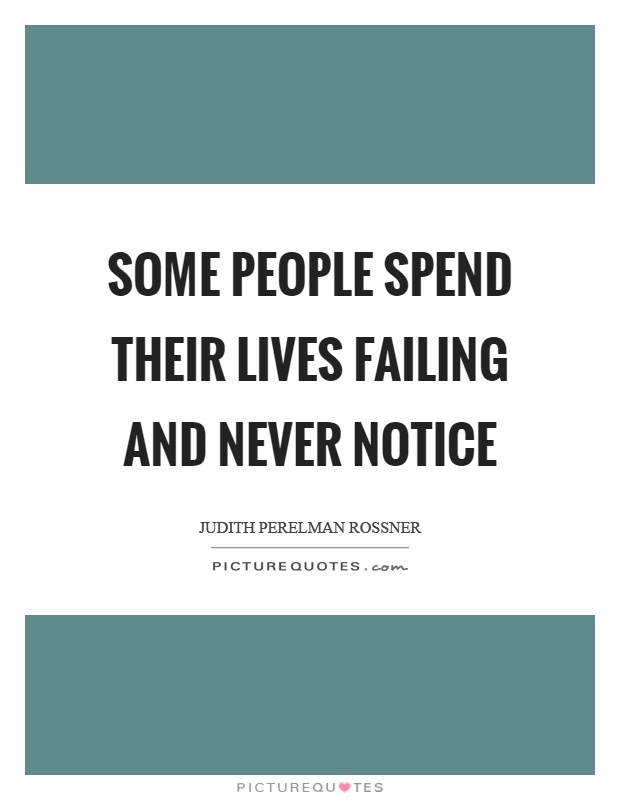 Quotes About People Who Notice: Notice Picture Quotes