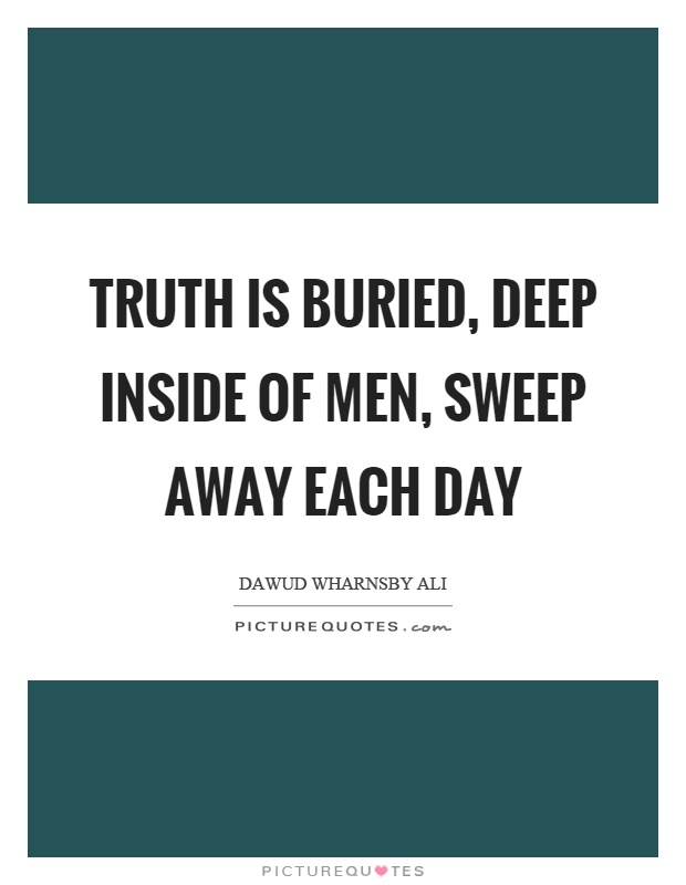Deep Truth Quotes: Dawud Wharnsby Ali Quotes & Sayings (11 Quotations