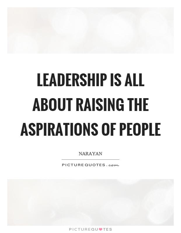 aspirations of leadership Growing future leaders: the development of leadership aspirations hawkes, amy jane (2012) growing future leaders: the development of leadership aspirations phd thesis, school of psychology.