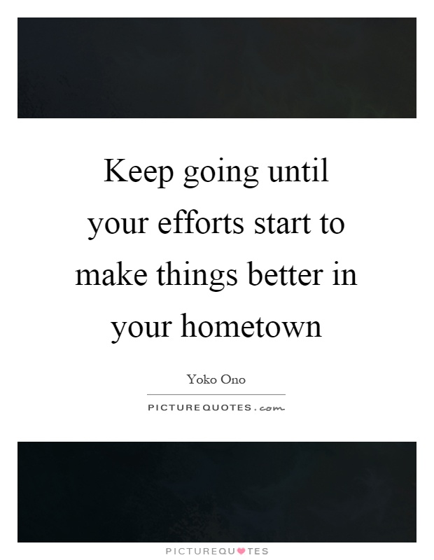 Hometown Quotes Hometown Sayings Hometown Picture Quotes