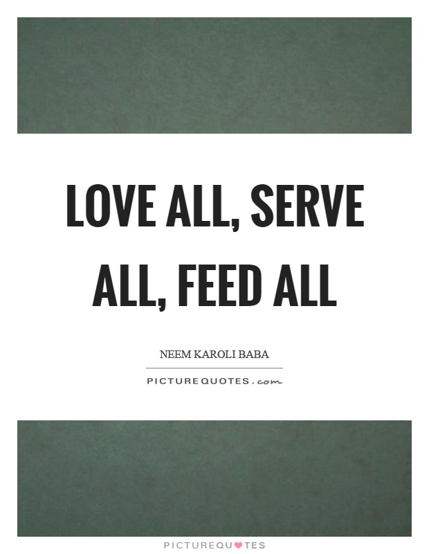 Love all serve all essay