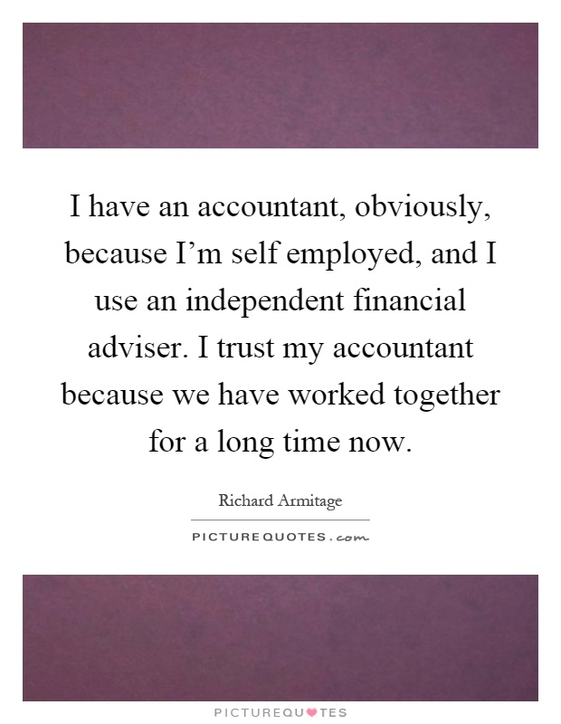 Self Employed Quotes: Adviser Picture Quotes
