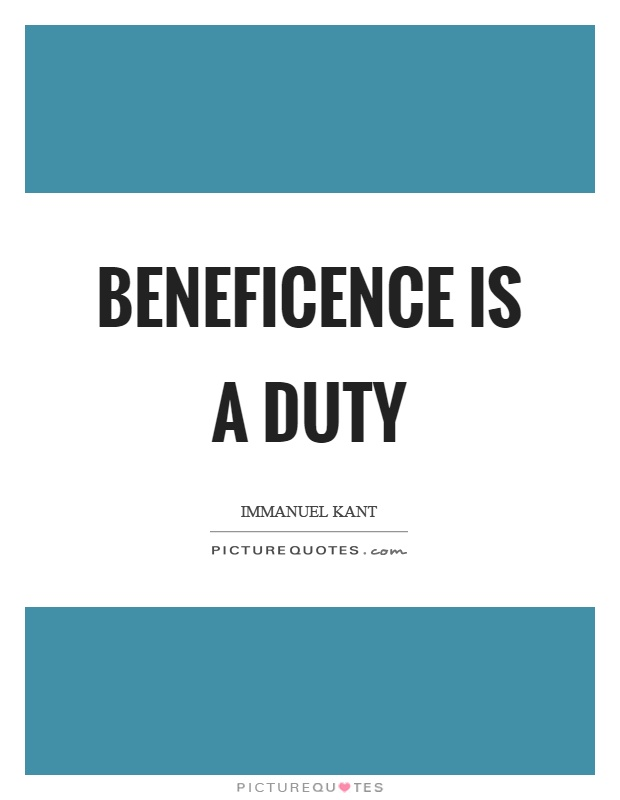 Beneficence is a duty Picture Quote #1