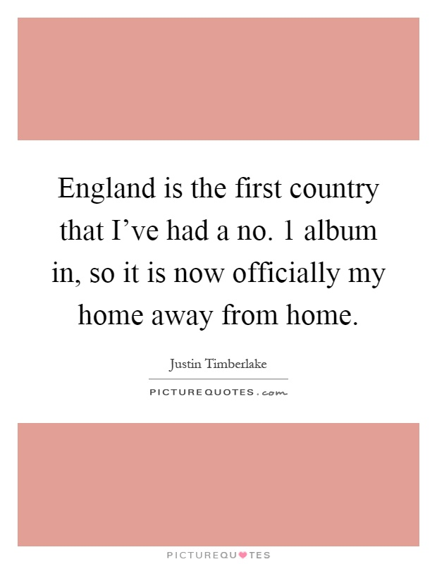 England Is The First Country That I've Had A No. 1 Album