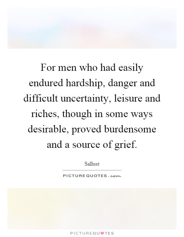 How do individuals endure hardships.?