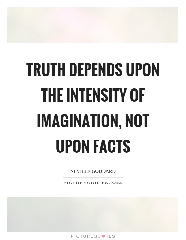 Rage And Intensity Quotes: Neville Goddard Quotes & Sayings (68 Quotations