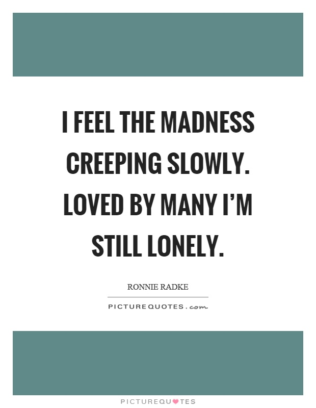 Madness Quotes | Madness Sayings | Madness Picture Quotes ...