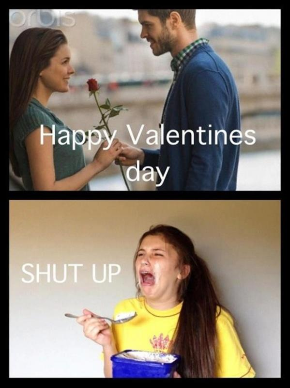 Happy Valentines day. Shut up Picture Quote #1
