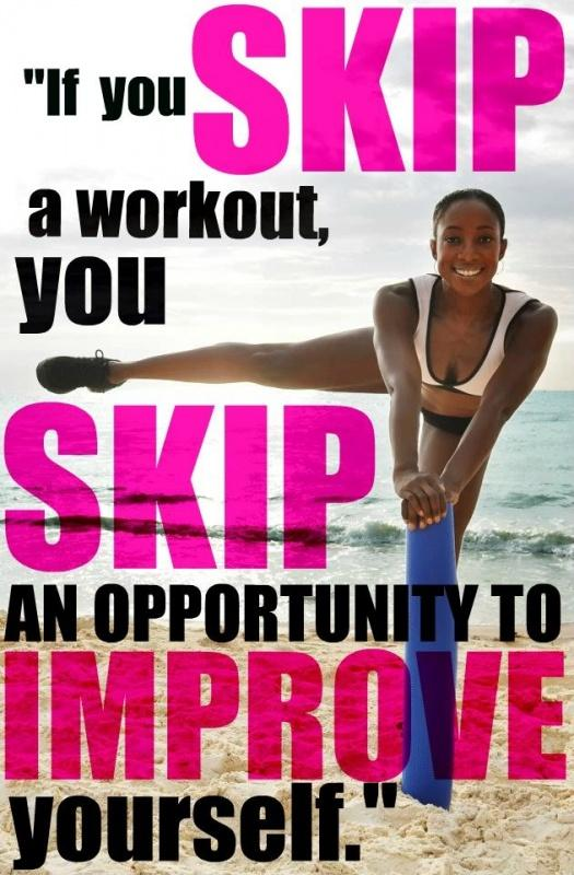 If you skip a workout, you skip an opportunity to improve yourself Picture Quote #1
