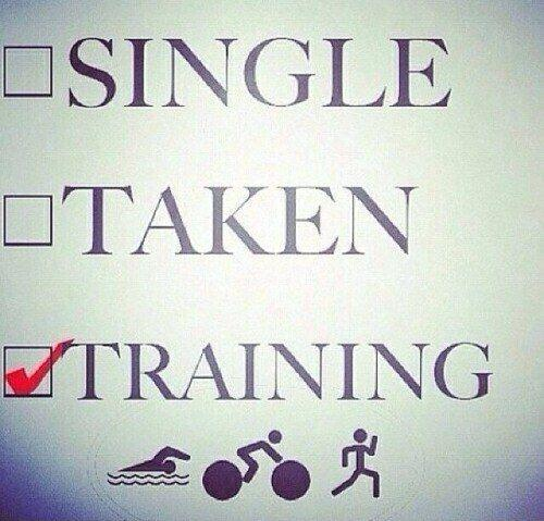 Single. Taken. Training Picture Quote #1