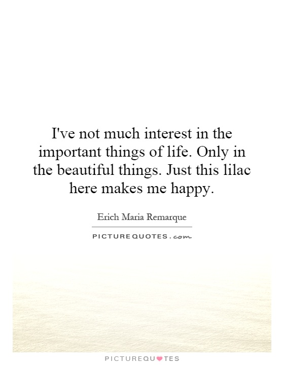 Important Things in Life Quotes Important Things of Life