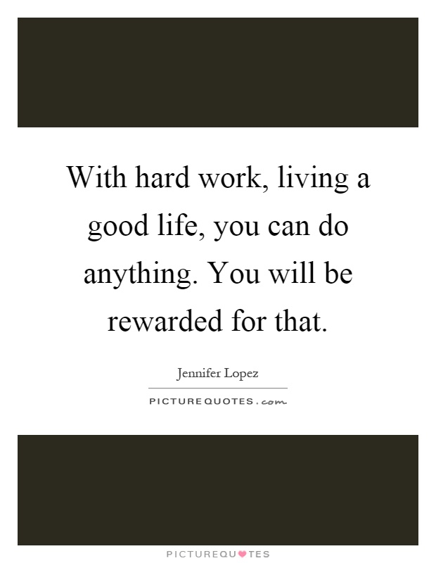 hard work is always rewarded Don't rely on ready made fortune, instead prefer to work hard to make your own fortune remember, honesty and hard work are always rewarded.
