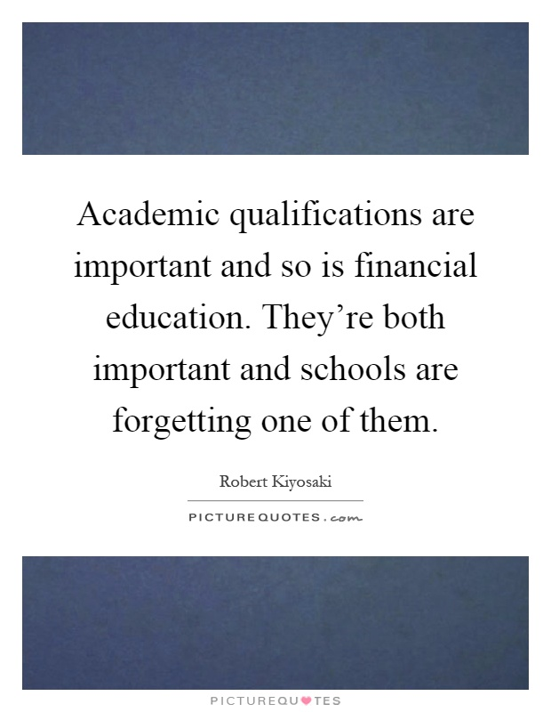 importance of having academic qualification Re-thinking the importance of teaching: white paper emphasises the importance of academic qualifications to becoming a teacher (department for education, 2010.
