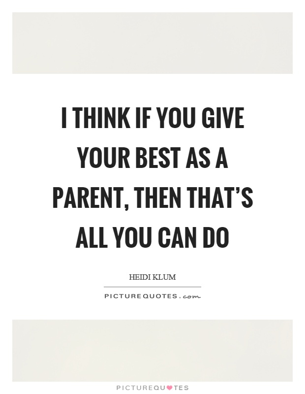 Image result for quotes about doing your best as a parent