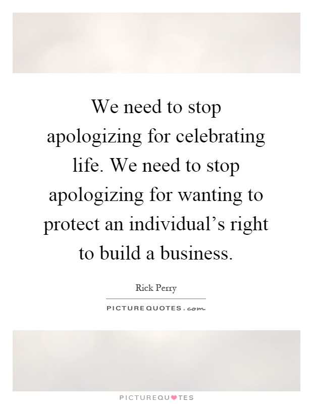 Celebrating Life Quotes Endearing We Need To Stop Apologizing For Celebrating Lifewe Need To