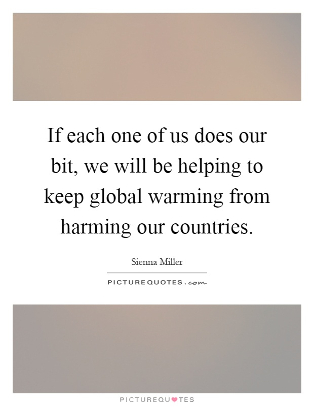 Global warming is harming our environme