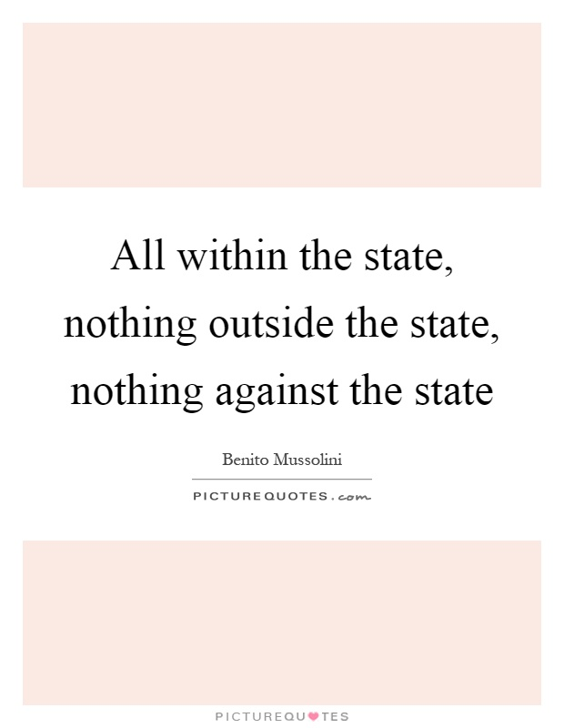 a description of all for the state nothing outside the state and no one against the state John locke contents context brief this definition rests upon the presumption that any aggression by one person against another the only possible state of.