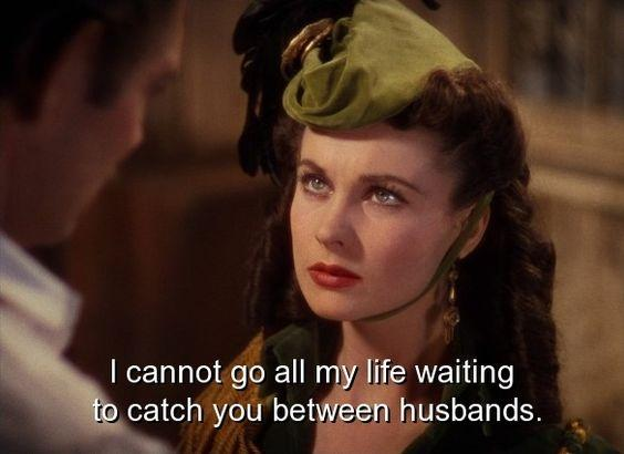 I cannot go all my life waiting to catch you between husbands Picture Quote #1