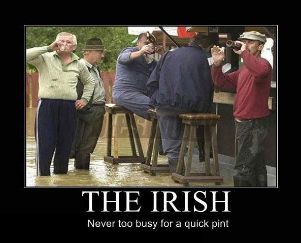 The Irish. Never too busy for a quick pint. Picture Quote #1