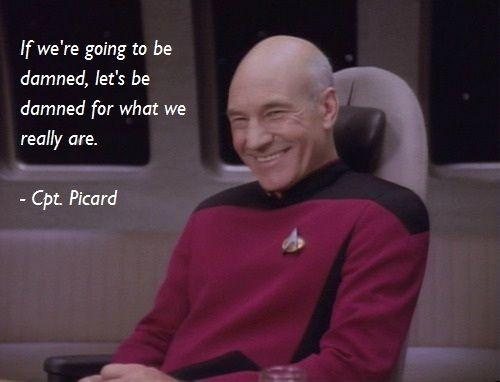 If we're going to be damned, let's be damned for what we really are Picture Quote #1