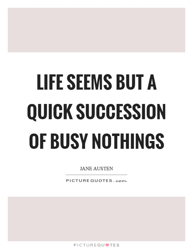 Busy Life Quotes | Busy Life Sayings | Busy Life Picture ...