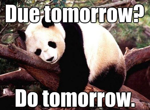 Due tomorrow? Do tomorrow Picture Quote #1