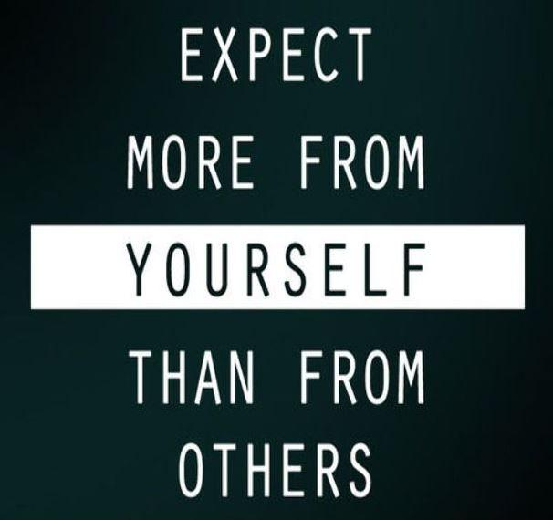 Expect more from yourself than from others Picture Quote #1