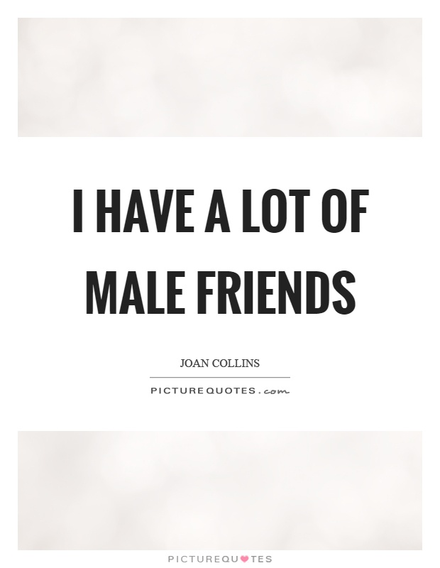 Quotes About Male Friendship Fair Friendship Quotes For Male My Best Male Friend Is Until He