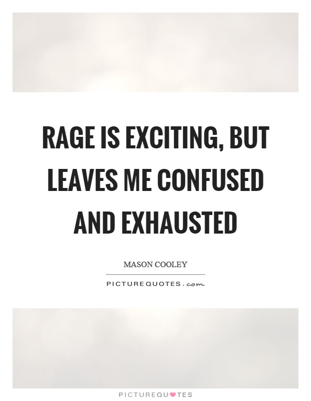 Exhausted Quotes | Exhausted Sayings | Exhausted Picture