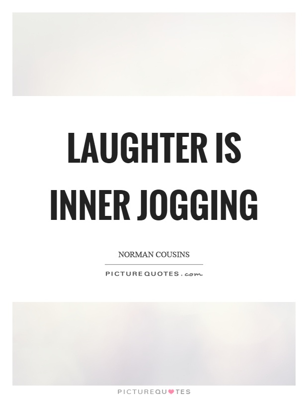 Laughter is inner jogging Picture Quote #1